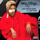 Love Yourself (Remix) [feat. A$AP Rocky] - Single