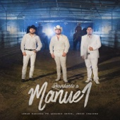 Recordando A Manuel (feat. Gerardo Ortíz & Jesus Chairez)