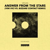 Vegas (Brazil) - Answer from the Stars (Vini Vici vs. Bizzare Contact Remix) artwork