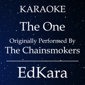 [Download] The One (Originally Performed by the Chainsmokers) [Karaoke No Guide Melody Version] MP3