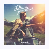 Follow Your Heart (feat. Sha)