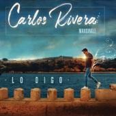 Lo Digo (feat. Gente de Zona) - Carlos Rivera