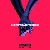 More Than Friends (feat. Kelli-Leigh) - James Hype
