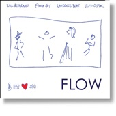 FLOW (feat. Will Ackerman, Fiona Joy, Lawrence Blatt & Jeff Oster)