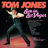 Live In Las Vegas, Tom Jones