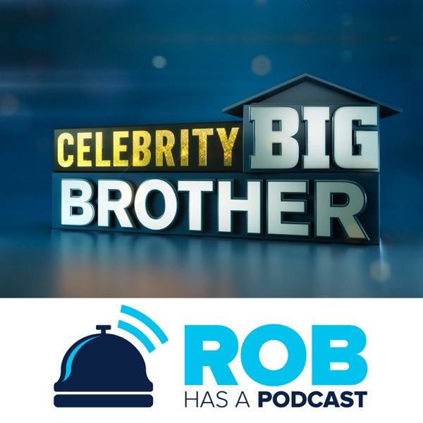 Big Brother Canada 6 Recaps & Live Feed Updates from Rob Has a Podcast