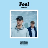 FOOL - Outcast artwork
