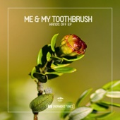 Hands Off - Me & My Toothbrush