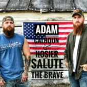 Salute the Brave - Hosier & Adam Calhoun