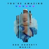 You're Amazing - Single