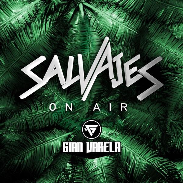 SALVAJES On Air
