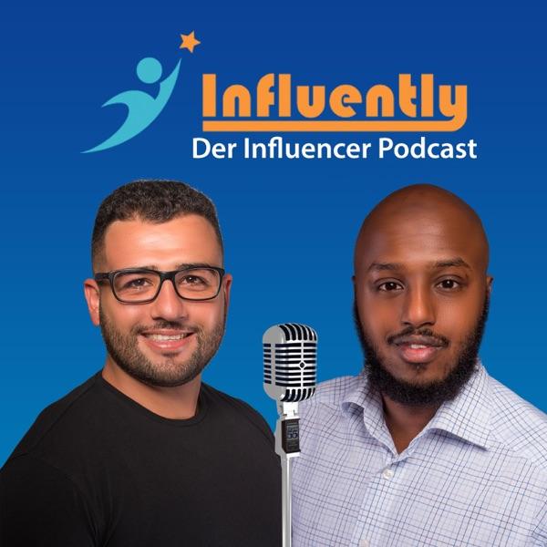Influently der Influencer Podcast
