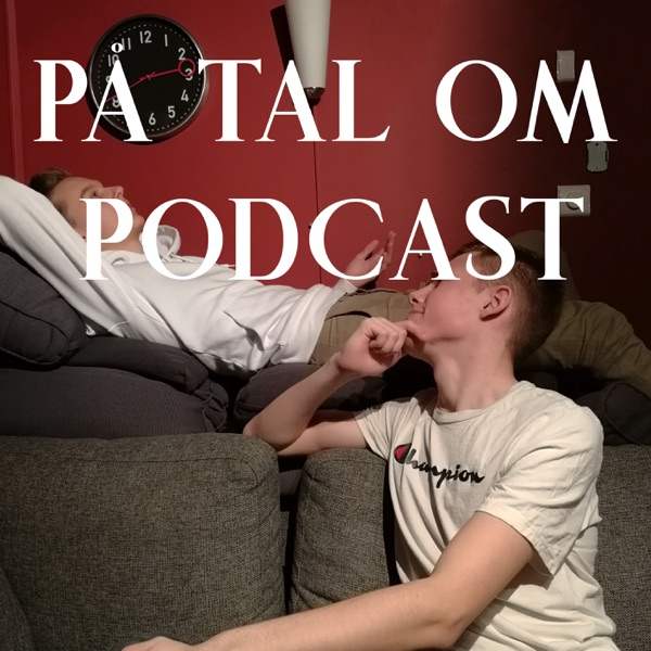 På tal om Podcast