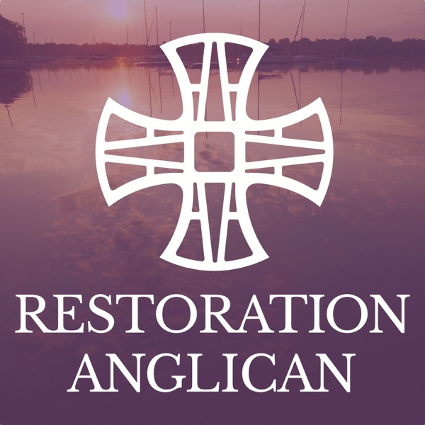 Restoration Anglican Sermons