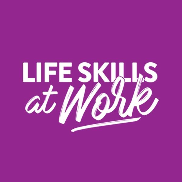 LifeSkillsAtWork