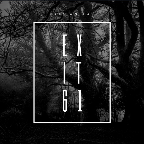 Eyes on You - EP Exit 61 CD cover