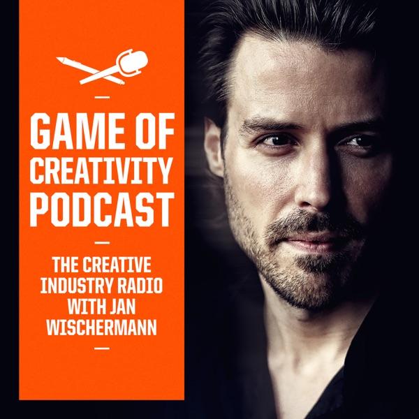 GAME OF CREATIVITY - THE CREATIVE INDUSTRY RADIO |Inspirierende Gespräche mit erfolgreichen Kreativen und Machern.