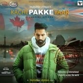 Kache Pakke Yaar (with Desi Crew) - Parmish Verma