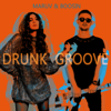 MARUV & Boosin - Drunk Groove artwork