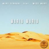 Maria, Maria (feat. Miss Mary) прослушать и cкачать в mp3-формате