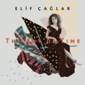The Art of Time (feat. Çağrı Sertel, Volkan Hürsever & Ediz Hafızoğlu)