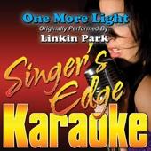 One More Light (Originally Performed By Linkin Park) [Karaoke]