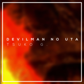 Devilman No Uta - Tsuko G.