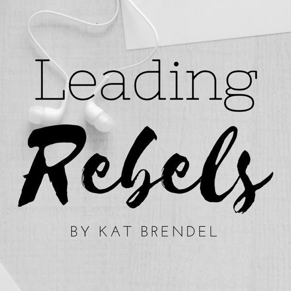 Leading Rebels: Badass women's source for inspiring leadership