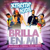 Brilla en Mí - Xtreme Kids
