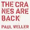 The Cranes are Back (Edit) - Single ジャケット写真