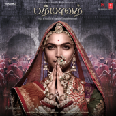 Padmaavat (Tamil) [Original Motion Picture Soundtrack] - EP