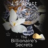 J.S. Scott - The Billionaire's Secrets: The Sinclairs, Book 6 (Unabridged)  artwork