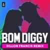 Bom Diggy Dillon Francis Remix Single feat Dillon Francis Single