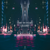 R3hab & Mike Williams - Lullaby artwork