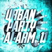 Urban Party Alarm 11