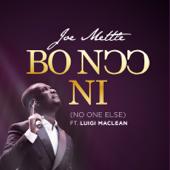 Bo Noo Ni (feat. Luigi Maclean) - Joe Mettle