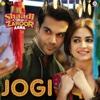Jogi From Shaadi Mein Zaroor Aana - Arko, Yasser Desai & Aakanksha Sharma mp3