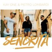 Kay One - Señorita (feat. Pietro Lombardi)  artwork