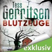 Blutzeuge (Maura Isles / Jane Rizzoli 12) - Tess Gerritsen