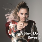 A New Day-Beverly