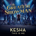 """This Is Me (From """"The Greatest Showman"""") - Single"""