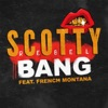 Bang (feat. French Montana) - Single, Scotty Rebel
