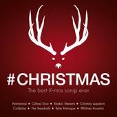 Verschiedene Interpreten - #Christmas: The Best X-mas Songs Ever Grafik