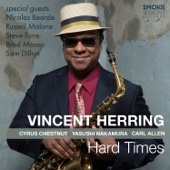 Vincent Herring - Hard Times  artwork