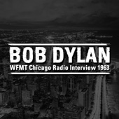 Bob Dylan - WFMT Chicago Radio Interview 1963  artwork