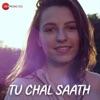Tu Chal Saath