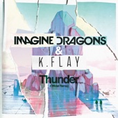 Imagine Dragons & K.Flay - Thunder (Official Remix) artwork