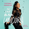 Tiffany Haddish - The Last Black Unicorn (Unabridged)  artwork