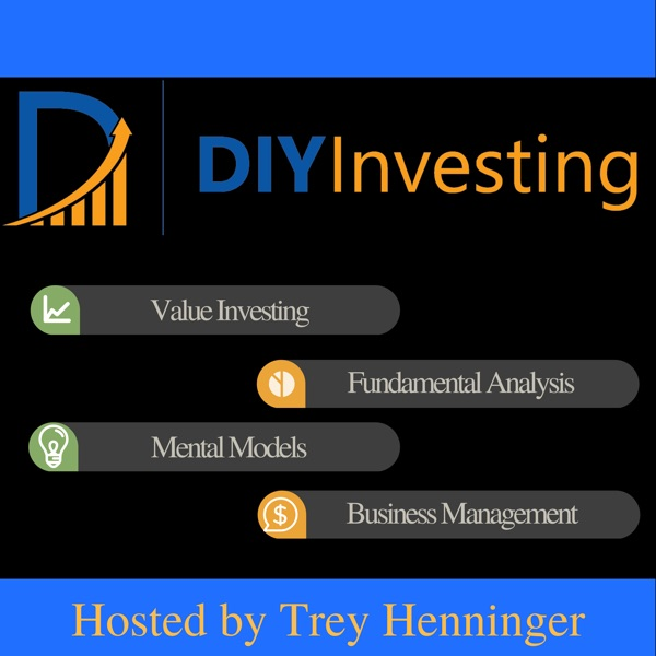 The DIY Investing Podcast: Value Investing | Fundamental Analysis | Mental Models | Business Management
