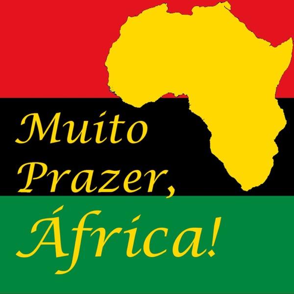 Muito Prazer, África! - Podcast